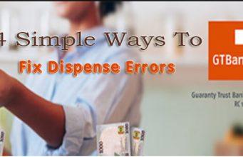 Fix GTBank Dispense Error